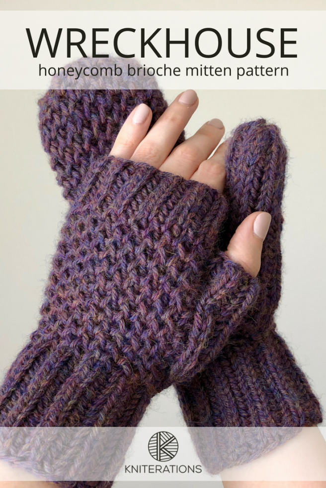 New Pattern Wreckhouse Mitts Kniterations